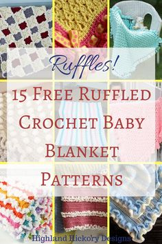 15 free ruffled baby blanket patterns to give you a large selection of frilly blankets to choose from for your next baby gift to yourself or someone else.