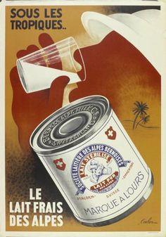 Sous les Tropiques... Le lait frais des Alpes - 1937 - (Eric de Coulon) -