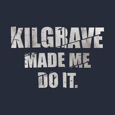 Awesome 'Kilgrave+made+me+do+it.' design on TeePublic!