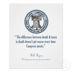 will rogers qoutes | Will Rogers Quote (Death & Taxes) Print from Zazzle.com
