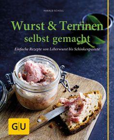 Kochbuch von Harald Scholl: Wurst & Terrinen selbst gemacht