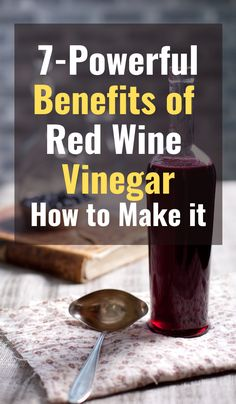 Did you know that red wine vinegar is more than just a salad dressing? Here's 7 tips on how using red wine vinegar can boost your health.  #redwinevinegar #redwine #vinegar #dressing #saladdressing Red Wine Benefits, Health Benefits, Types Of Red Wine, Types Of Vinegar, Vinegar Salad Dressing, Marinate Meat, Best Supplements, Foods To Eat, Health And Wellbeing