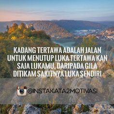 """#katabijak #katamotivasi #katamutiara #insta #quote #quotes #comment #comments #TagsForLikes #TFLers #tweegram #quoteoftheday #song #funny #life #instagood #love #photooftheday #igers #instagramhub #tbt #instadaily #true #instamood #nofilter #word"" by (instakata2motivasi). katabijak #katamotivasi #photooftheday #igers #word #tagsforlikes #instamood #love #funny #quote #katamutiara #quoteoftheday #song #true #instadaily #comments #quotes #comment #tflers #life #instagramhub #insta #nofilter…"