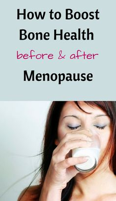 How to Boost Bone Health for Menopause (or, for some, forced menopause)