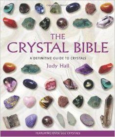 The Crystal Bible: Judy Hall: 9781582972404: Amazon.com: Books