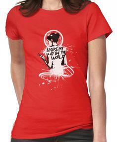 I - M A K E - M Y - W A Y - I N - T H E - W O R L D Women's T-Shirt