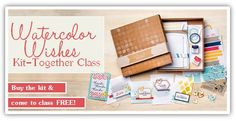 Kit together event featuring  watercolor wishes card kit by stampin' up!