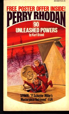 Perry Rhodan - No. Unleashed Powers - by Kurt Brand: Cover artwork by Gray Morrow: Is German issue # Ace Books, Cool Books, Sci Fi Book Series, Atlas Book, Classic Sci Fi Books, Perry Rhodan, Sci Fi Novels, Pulp Magazine, Magazine Covers