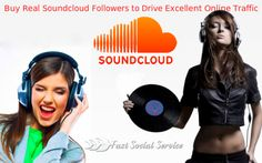 Pay money for Real Soundcloud Followers to Drive Excellent Online Traffic