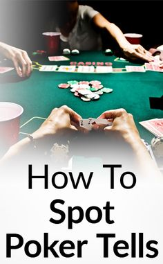 online poker tells betting patterns