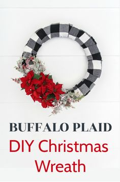 This gorgeous buffalo plaid Christmas wreath is incredibly quick and easy to make using this step by step tutorial.