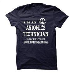 i am  an AVIONICS TECHNICIAN - #tee ideas #sorority tshirt. SIMILAR ITEMS => https://www.sunfrog.com/LifeStyle/i-am-an-AVIONICS-TECHNICIAN-22402143-Guys.html?68278