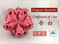 This Video Shows An Instruction On How To Fold Origami Kusudama Flower 30units First