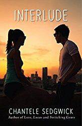 Interlude (Love, Lucas Novel) by Chantele Sedgwick 1510715150 9781510715158 Cute Romance, Teen Romance, Ya Books, Used Books, Kindle, Books New Releases, New Teen, Books For Teens, Romance Novels
