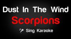 Scorpions - Dust In The Wind Karaoke Lyrics