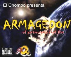 El Chombo Presenta Armagedon – El Principio Del Fin (2003) – ZDPUnderground – La Biblioteca Del Género!