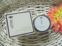 Votre White Essence Brightening Night Cream Review