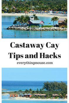 Castaway Cay Tips and Hacks