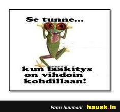 Se tunne.. - HAUSK.in Haha Funny, Lol, Wise Words, Funny Pictures, Memes, Quotes, Laughing So Hard, Qoutes, Funny Pics