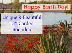 Happy Earth Day! Roundup of Unique and Beautiful DIY Gardens