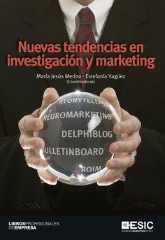 Nuevas tendencias en investigación y marketing (2012)