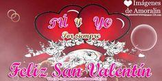 Tú y yo  por siempre Feliz San Valentín