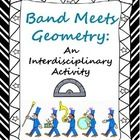 Objective: Band students and Geometry students will partner up to learn how transformation geometry applies to marching band.  Overview:  Marching ...