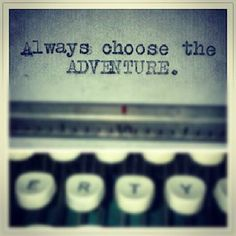 """Adventure www.wegottago.com """"Live Life Spontaneously and meet new people while you're on the go!!"""""""