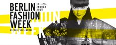 Berlin Fashion Week fant sist sted i januar '15, rett ved Brandenburger Tor langs Straße des 17. Juni.