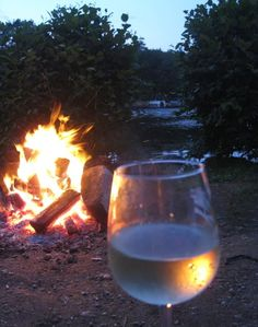 wine and a campfire...
