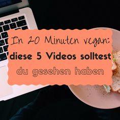 In 20 Minuten vegan: Diese 5 gratis Videos solltest du gesehen haben