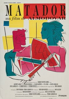 This poster, done in a cubist style, is reflective of the film's main character, Diego Montes. The aesthetic is also reflective of Almodóvar's early work—it's fast, loose, and filthy (although these qualities would show up in later films).