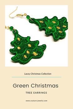 Green Christmas Tree Earrings  #laceychristmascollection #couturejewelrywithheirloomlegacy #couturejewelry #highendjewelry #luxuryjewelry #heirloomjewelry #handmadeearrings #artisanearrings #beadweavingearrings #christmasearrings #holidayearrings #giftsforher #giftsforwomen #ilovejewelry #jewelryaddict #jewelrylover #earringoftheday #freestandinglaceearrings #machineembroiderylace #holidayjewelry #christmasearringsjewelry #christmastreeearrings