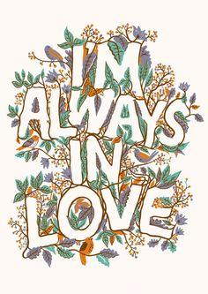 Im always in love. by Adam Hayes