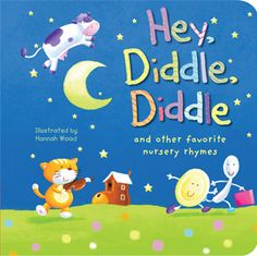 Hey Diddle Diddle: and other favorite mursery rhymes  @Kristi's Book Nook: Tiger Tales Books for Fun