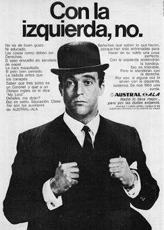 """Cualquiera: """"Con la izquierda, no"""" - Publicidad de Austral de ..."""