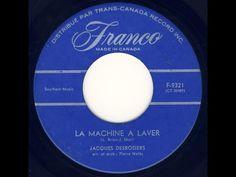 Jacques Desrosiers La Machine À Laver / Bossa Nova Madeleine - YouTube Funny Songs, Nova, Youtube, Madeleine, Washing Machine, Youtubers, Youtube Movies