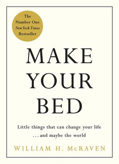 Descargar o leer en línea Make Your Bed Libro Gratis (PDF ePub - Admiral William H. McRaven, Admiral William H. McRaven has been in the Navy for 37 years and in 2014 made a speech about the ten life-changing. Got Books, Book Club Books, I Love Books, Book Nerd, Books To Read, Free Reading, Reading Lists, Book Lists, Inspirational Books
