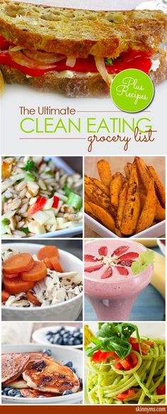 Healthy eating starts with stocking your kitchen and pantry with the right foods. We're sharing the ultimate clean eating grocery list, 50 of the foods that will put you on the path toward the positive change you deserve.  #cleaneating #grocerylist #healthyrecipes