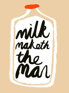 Rob Hodgson, Milk Maketh the Man
