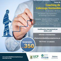 """La UCP (Universidad de las Competencias Profesionales), en convenio con Telefónica Educación Digital, tienen el agrado de invitarlo al Taller de """"Coaching de Liderazgo Sostenible"""" el cual contemplara los puntos clave de """"Coaching , Oratoria, Liderazgo y Relaciones Interpersonales"""""""