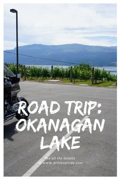 Okanagan Valley (Vernon to West Kelowna), British Columbia, Canada. Do you love roadtrips? We sure do... 2 day itinerary around the Okanagan Lake ... lots of wine stops along the way!