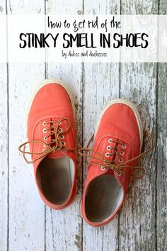 How to Get Rid of the Stinky Smell in Shoes - Dukes and Duchesses