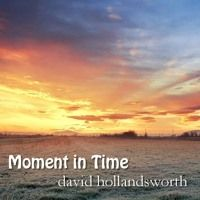 Moment In Time (Piano Solo) by DavidHollandsworth on SoundCloud