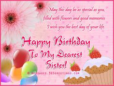 Happy Birthday Wishes for Sister and Sister Birthday Messages - Messages, Wordings and Gift Ideas Happy Birthday Little Sister, Birthday Greetings For Sister, Birthday Messages For Sister, Message For Sister, Happy Birthday For Her, Birthday Wishes For Sister, Birthday Wishes Messages, Birthday Wishes And Images, Birthday Wishes Funny