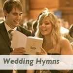 wedding hymns. A few favorite and appropriate hymns for your wedding ceremony.