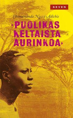 Title: Puolikas keltaista aurinkoa | Author: Chimamanda Ngozi Adichie | Designer: Emmi Kyytsönen Chimamanda Ngozi Adichie, Books To Read, My Books, Book Review, Literature, Reading, Movie Posters, Designer, Yellow