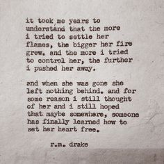 --and when she was gone she left nothing behind-- r.m drake