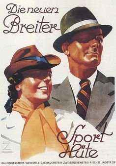 "The new wide Sports Hats (""Die Neuen Breiter""), Fashion Advertising Shops Posters (c.1930) - Illustration and Graphic by Ludwig Hohlwein (b.1874 - d.1949, Germany)."