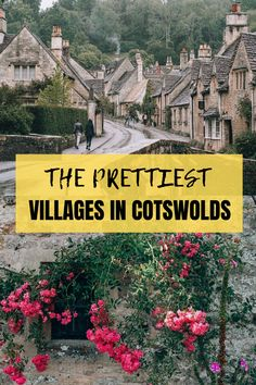 The most beautiful villages in Cotswolds including Castle Combe, Bibury, Tetbury, Broadway, Cirencester, Stow-on-the-Wold and more! #Cotswolds. Instagtammable places in Cotswolds